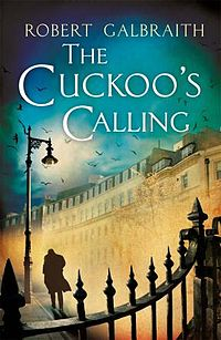 "Robert Galbraith ""The Cuckoo's Calling"" Роулинг"
