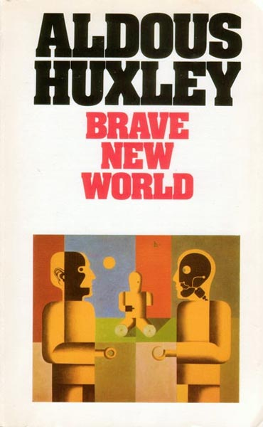 the portrayal of horrific future in the novel brave new world by aldous huxley