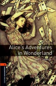 «Alice's Adventures in Wonderland» Lewis Carroll