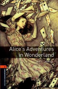 «Alice's Adventures in Wonderland» Lewis Carroll